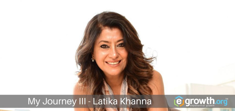 My Journey by Latika Khanna