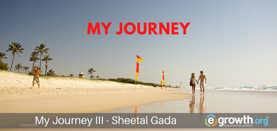 My Journey by Sheetal Gada